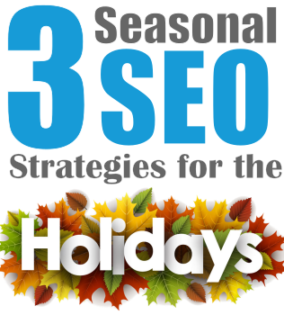 3 holiday SEO strategies